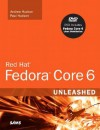Red Hat Fedora Core 6 Unleashed [With DVD] - Andrew Hudson