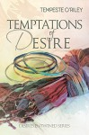 Temptations of Desire - Tempeste O'Riley