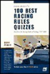 100 Best Racing Rules Quizzes: Based on the Racing Rules of Sailing, 1997-2000 - David Perry