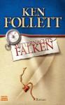 Mitternachtsfalken - Ken Follett, Till R. Lohmeyer, Christel Rost