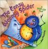 The Eensy Weensy Spider: A Pop-Up Book - Jane K. Manning, Jane Manning, Public Domain