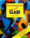 Contemporary Warm Glass: A Guide to Fusing, Slumping & Kiln-Forming Techniques - Brad Walker