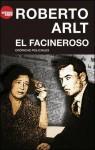 El facineroso. Crónicas policiales - Roberto Arlt