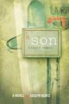 A Son Comes Home - Joseph Bentz