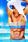 Witness Pursuit (Bodyguards #1) - Joanne Wadsworth