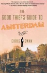 The Good Thief's Guide to Amsterdam - Chris Ewan