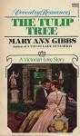 The Tulip Tree - Mary Ann Gibbs
