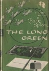 The Long Green - Bart Spicer