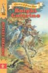 Knight Caterino (Country of Frozen Time) - Dmitrii Suslin, Elizabeth King, Jane H. Buckingham