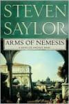 Arms of Nemesis (Roma Sub Rosa Series #2) - Steven Saylor