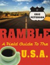 Ramble: A Field Guide to the U.S.A. - Eric Peterson