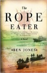 The Rope Eater - Ben Jones