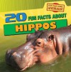 20 Fun Facts about Hippos - Therese Shea