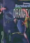 Dramaty Cz.II - Thomas Bernhard