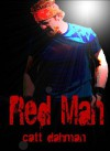 Red Man - Catt Dahman