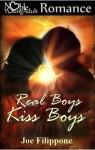 Real Boys Kiss Boys - Joe Filippone