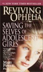 Reviving Ophelia: Saving the Selves of Adolescent Girls - Pipher Ph.D., Mary, Mary Pipher