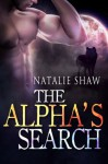 The Alpha's Search - Natalie Shaw