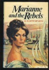 Marianne And The Rebels - Juliette Benzoni