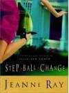 Step-Ball-Change - Jeanne Ray