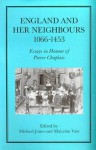 England and Her Neighbours, 1066-1453: Essays in Honour of Pierre Chaplais - Michael Jones