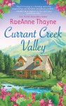 Currant Creek Valley - RaeAnne Thayne
