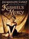 Kushiel's Mercy (Kushiel's Legacy, #6) - Jacqueline Carey, Simon Vance