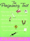 The Pregnancy Test - Erin McCarthy