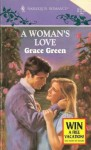 A Woman's Love - Grace Green
