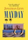 MAYDAY (Revised 2003) - Jonathan Lynn