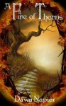 A Fire of Thorns - Dawn Napier