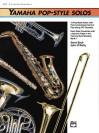 Yamaha Pop-Style Solos: Alto Sax/Baritone Sax - Steve Bach, John O'Reilly