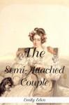 The Semi-Attached Couple - Emily Eden