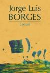 Eseuri - Jorge Luis Borges