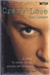 Crazy Love - Tom Lennon