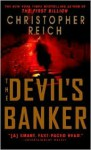 The Devil's Banker - Christopher Reich