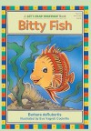 Bitty Fish - Barbara deRubertis, Eva Vagreti Cockrille