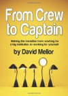 From Crew to Captain: Making the Transition from Working for a Big Institution, to Working for Yourself - David Mellor