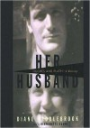Her Husband: Hughes and Plath - A Marriage (MP3 Book) - Diane Wood Middlebrook, Bernadette Dunne