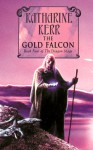 The Gold Falcon - Katharine Kerr