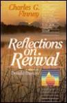 Reflections On Revival - Charles Grandison Finney, Donald W. Dayton