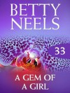 A Gem of a Girl (Mills & Boon M&B) (Betty Neels Collection - Book 33) - Betty Neels