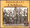 Immigrant Children - Sylvia Whitman