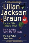 The Cat Who... Omnibus 06 (Books 19-21): The Cat Who Tailed a Thief / The Cat Who Sang for the Birds / The Cat Who Saw Stars - Lilian Jackson Braun