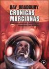 Crónicas marcianas: adaptación gráfica - Ray Bradbury, Dennis Calero