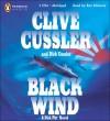 Black Wind (Dirk Pitt, #18) - Ron McLarty, Clive Cussler, Dirk Cussler