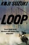 Loop - Koji Suzuki