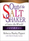 Out of the Saltshaker: Evangelism as a Way of Life - Rebecca Manley Pippert