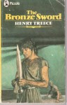The Bronze Sword - Henry Treece
