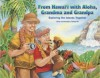 From Hawaii With Aloha, Grandma and Grandpa - Tammy Yee
